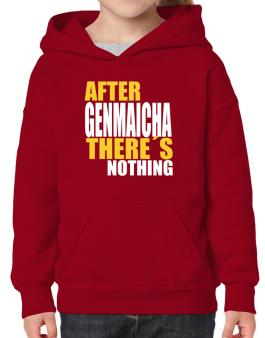 After Genmaicha Theres Nothing Hoodie-Girls