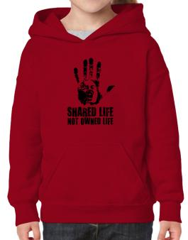Shared Life , Not Owned Life Hoodie-Girls