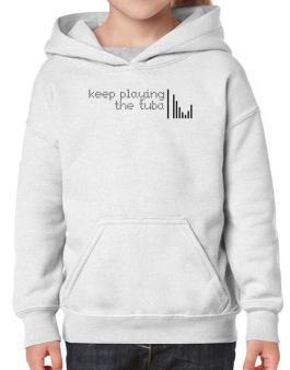 Keep Playing The Tuba Hoodie-Girls