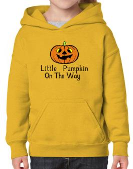 Little Pumpkin On The Way Hoodie-Girls
