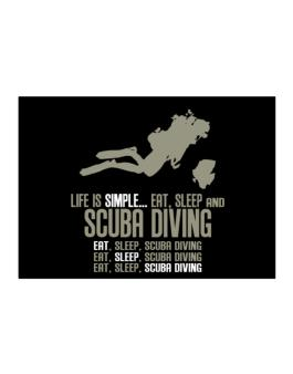 Life Is Simple... Eat, Sleep And Scuba Diving Sticker
