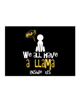 We All Have A Llama Inside Us Sticker