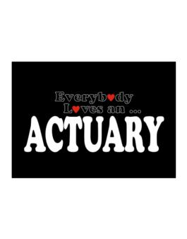 Everybody Loves An Actuary Sticker