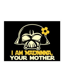 I Am Madonna, Your Mother Sticker