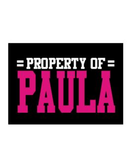 Property Of Paula Sticker
