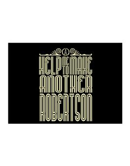 Help Me To Make Another Robertson Sticker