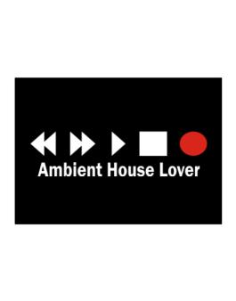 Ambient House Lover Sticker