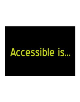Accessible Is Sticker