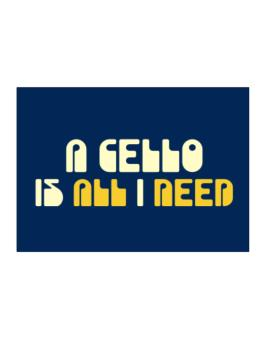 A Cello Is All I Need Sticker