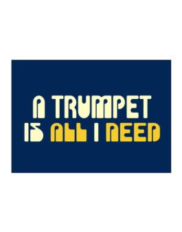 A Trumpet Is All I Need Sticker