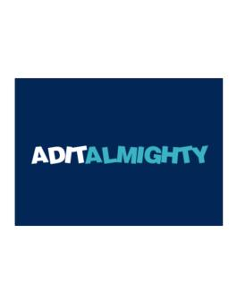 Adit Almighty Sticker