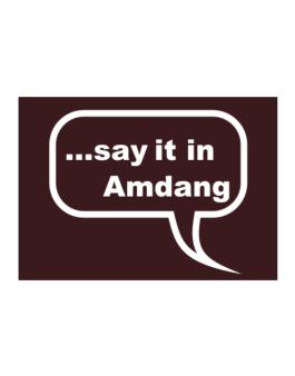 Say It In Amdang Sticker