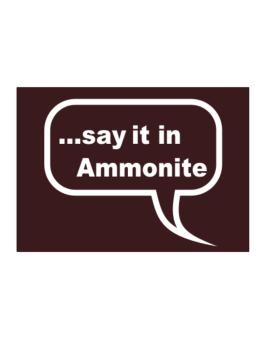 Say It In Ammonite Sticker