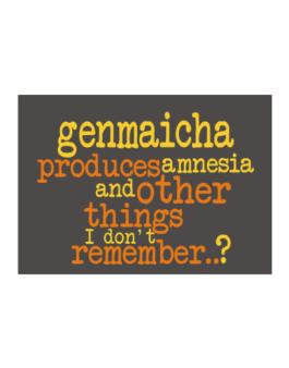 Genmaicha Produces Amnesia And Other Things I Dont Remember ..? Sticker