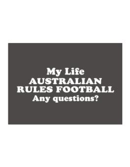 My Life Is Australian Rules Football ... Any Questions ? Sticker