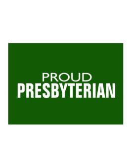 Proud Presbyterian Sticker