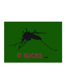 It Sucks ... - Mosquito Sticker