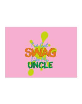 Ive got swag like my uncle Sticker
