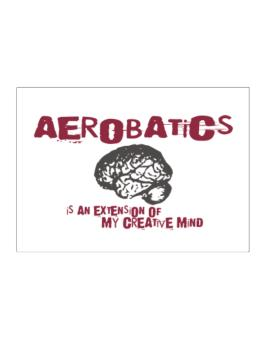 Aerobatics Is An Extension Of My Creative Mind Sticker
