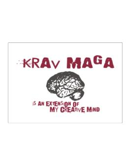 Krav Maga Is An Extension Of My Creative Mind Sticker