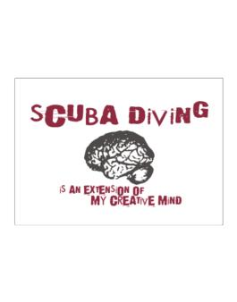 Scuba Diving Is An Extension Of My Creative Mind Sticker