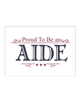 Proud To Be An Aide Sticker
