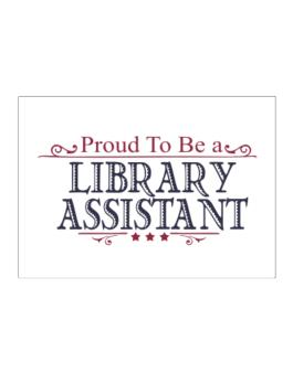 Proud To Be A Library Assistant Sticker