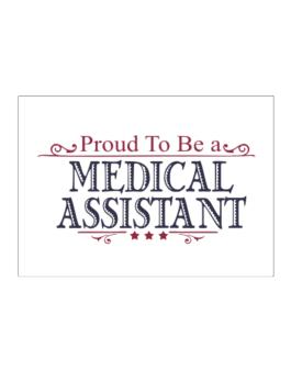 Proud To Be A Medical Assistant Sticker