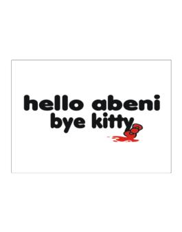 Hello Abeni Bye Kitty Sticker