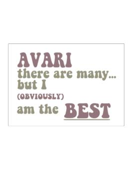 Avari There Are Many... But I (obviously!) Am The Best Sticker