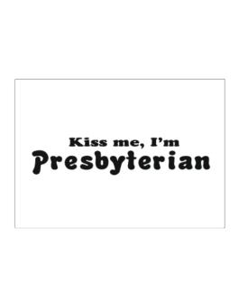 Kiss Me, Im Presbyterian Sticker
