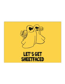 Lets get sheetfaced Sticker