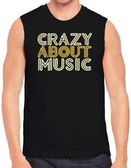 Crazy About Music Sleeveless