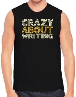 Crazy About Writing Sleeveless