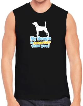 My Beagle Is Smarter Than You ! Sleeveless
