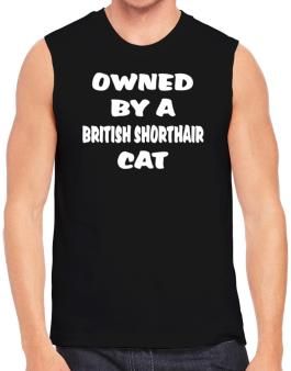 Owned By S British Shorthair Sleeveless