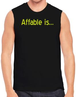 Affable Is Sleeveless
