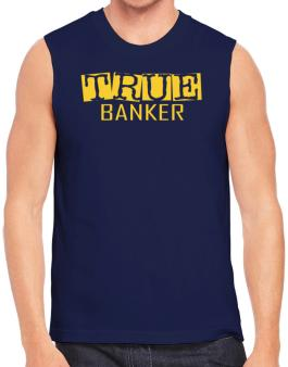 True Banker Sleeveless