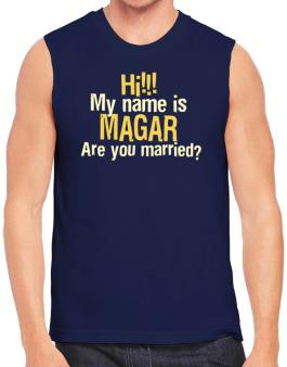Hi My Name Is Magar Are You Married? Sleeveless