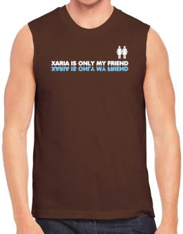 Xaria Is Only My Friend Sleeveless