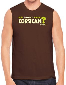 Does Anybody Know Corsican? Please... Sleeveless