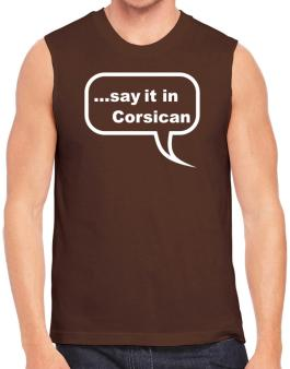 Say It In Corsican Sleeveless