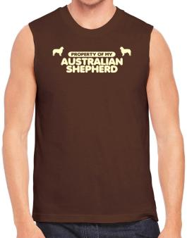 Property Of My Australian Shepherd Sleeveless