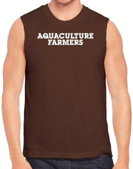 Aquaculture Farmers Simple Sleeveless