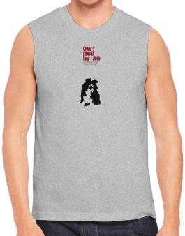 Owned By An Australian Shepherd Sleeveless