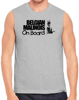 Belgian Malinois On Board Sleeveless