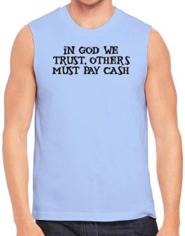 In God we trust Sleeveless