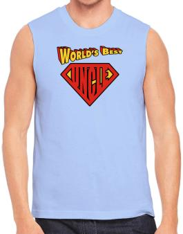 Worlds Best Uncle Sleeveless
