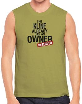 This Kline Already Has An Owner - Reserved Sleeveless