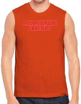 Aquaculture Farmers Embroidery Sleeveless